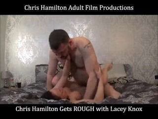 Chris Hamilton Gets ROUGH with Lacey Knox