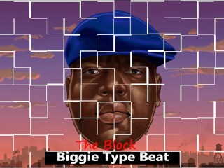2019 [Free] Biggie Type Beat X The Block